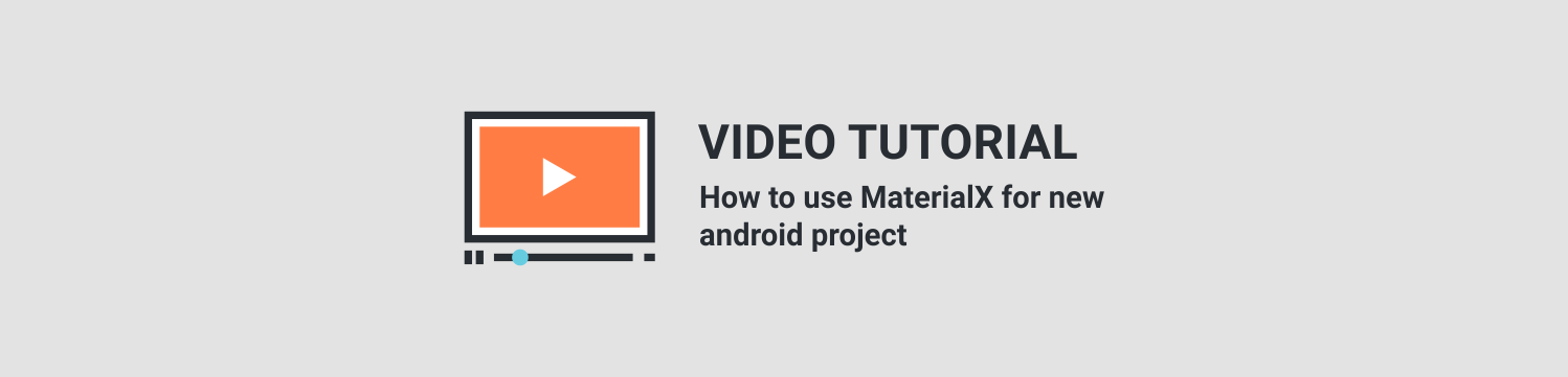 MaterialX - Android Material Design UI Components 2.4 - 7