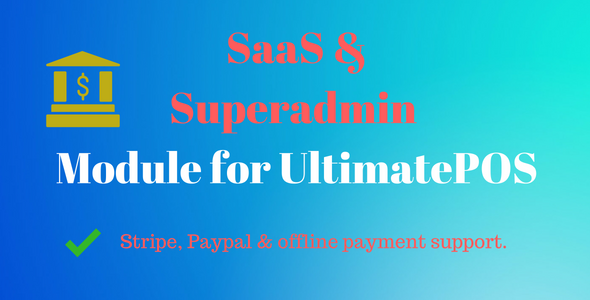 Photo of Get SaaS & Superadmin Module for UltimatePOS – Advance Download