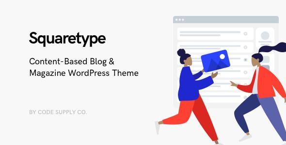 Photo of Get Squaretype – Modern Blog WordPress Theme Download