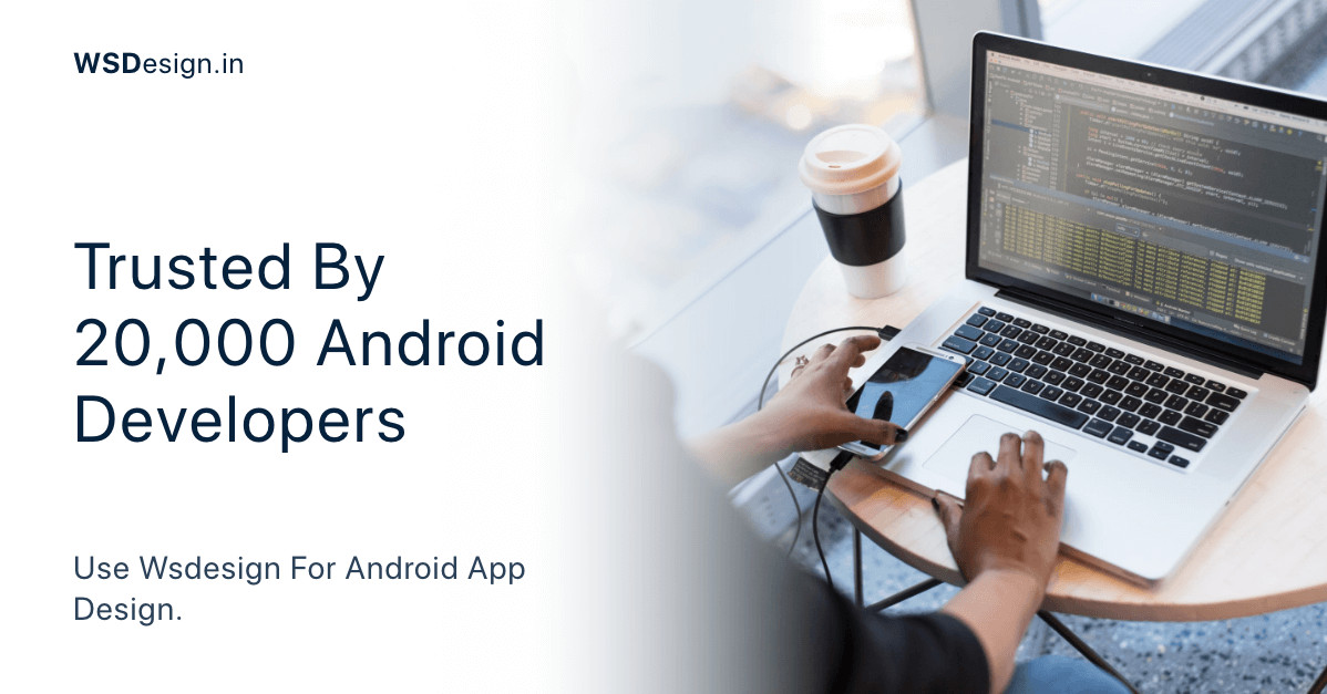 trusted by 20K android developers and 6K Companies