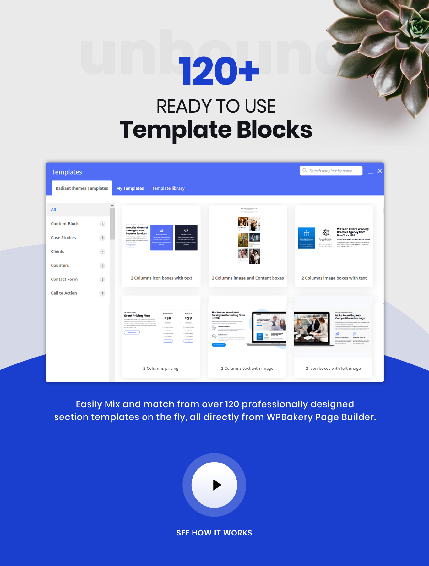 120+ multipurpose template blocks in-built