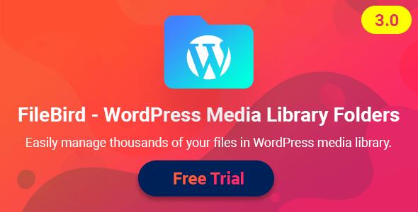 Photo of Get FileBird – WordPress Media Library Folders Download