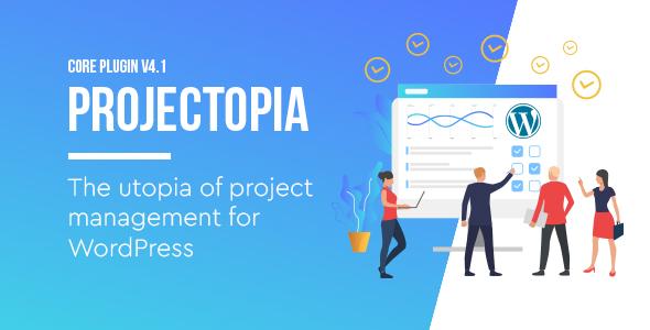 Photo of Get Projectopia – WordPress Project Management Plugin Download