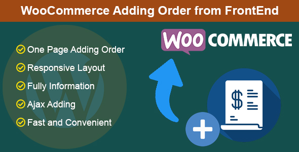 Photo of Get WooCommerce Adding Order from FrontEnd Download