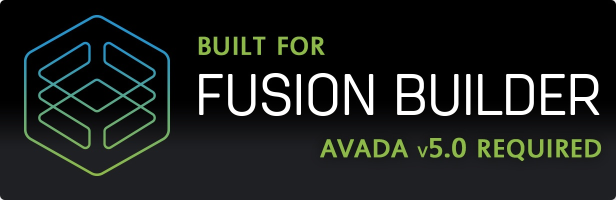 Built for Avada's Fusion Builder - version 5 required.
