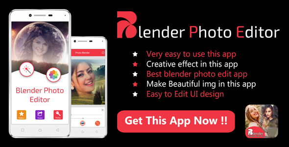 Photo of [Download] Blender Photo Editor & effect