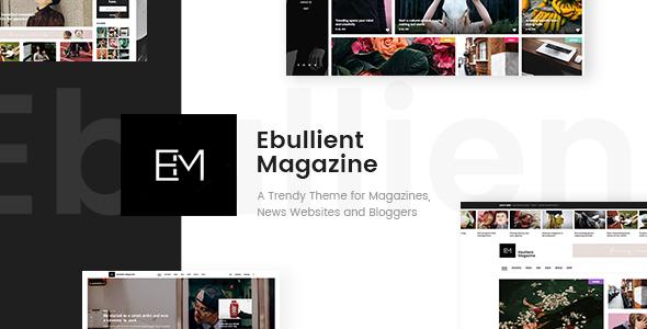 Photo of [Download] Ebullient – Magazine & News Theme