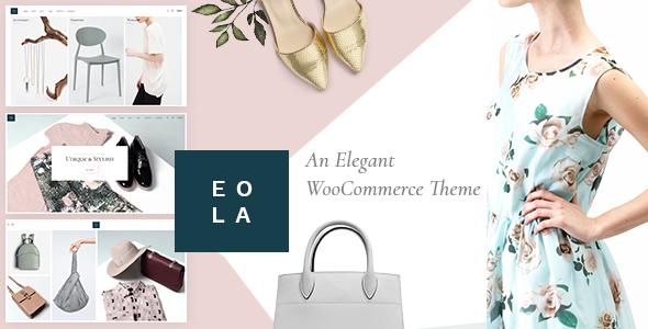 Photo of [Download] Eola – Elegant WooCommerce Theme