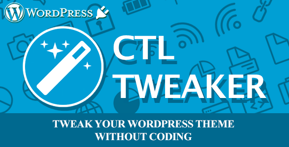 CTL Tweaker - Customize your wp theme without coding