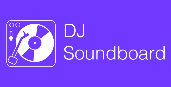 Photo of Get DJ Soundboard – Soundboard Source Code Download