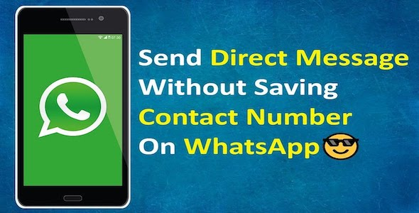 Photo of Get WhatsApp Direct Message – Send Message Without Saving Contact Android Code (WhatsApp + WABusiness) Download