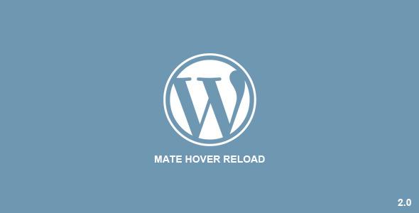 Photo of [Download] Mate Hover Reload | Wordpress Plugin